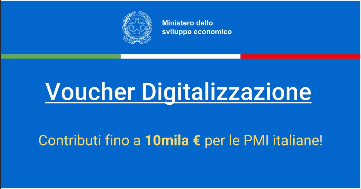 Voucher Digitalizzazione, contributi fino a 10mila Euro per le PMI italiane