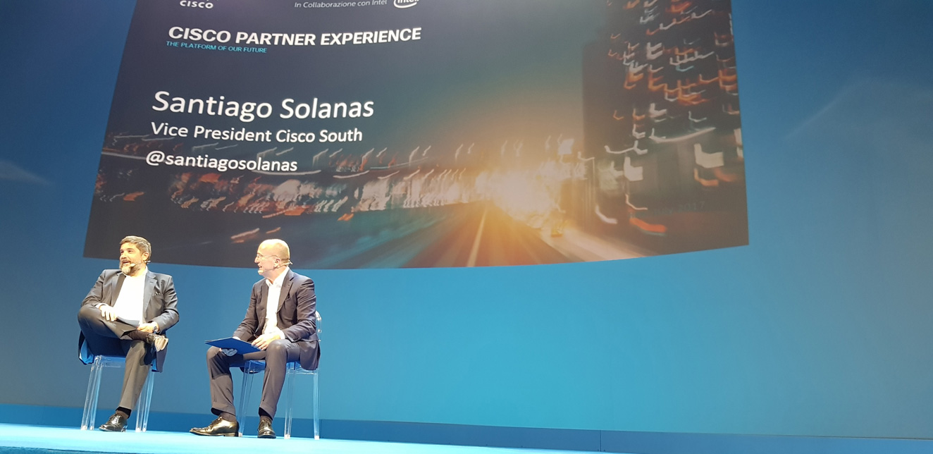 Cisco Partner Experience - Agostino Santoni, Ceo di Cisco Italia e Santiago Solanas, Vice President Cisco South