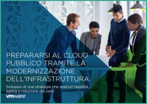 Prepararsi al cloud pubblico tramite la modernizzazione dell