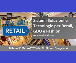 It's All Retail, Milano 13 Marzo 2019
