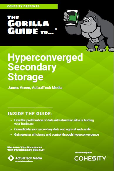 The Gorilla Guide to... Hyperconverged Secondary Storage