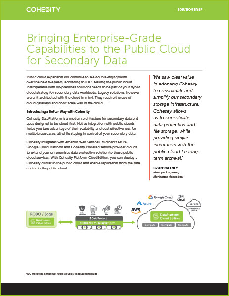Bringing Enterprise-Grade Capabilities to the Public Cloud for Secondary Data