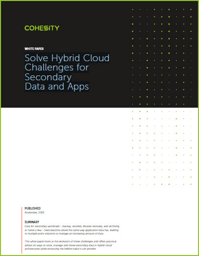Solve Hybrid Cloud Challenges for Secondary Data and Apps