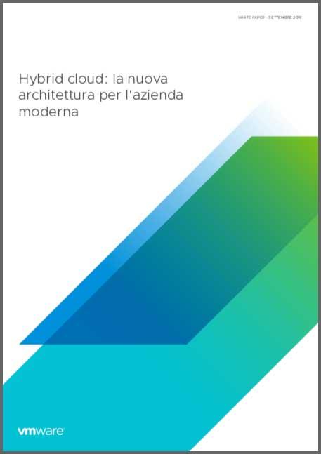 Hybrid cloud, la nuova architettura per l