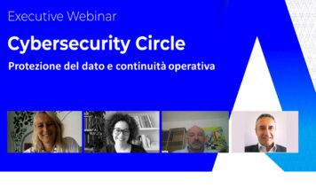 Executive Webinar Yarix e Ibm: Cybersecurity Circle - Protezione del dato e continuità operativa