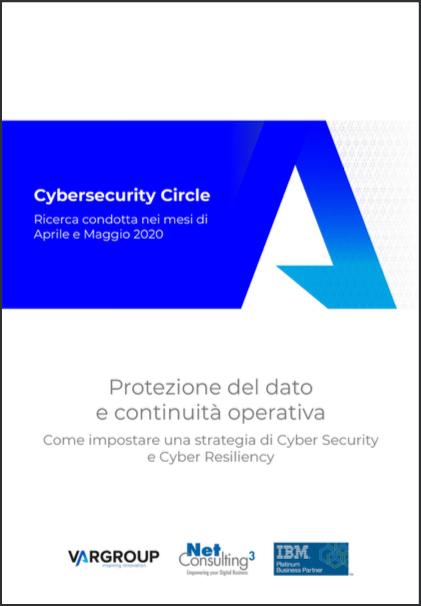 Cybersecurity Circle - Protezione del dato e continuità operativa