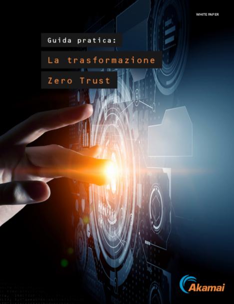 Guida pratica: La trasformazione Zero Trust