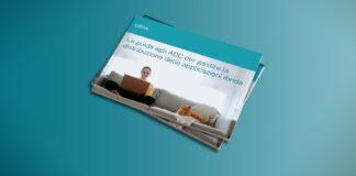 Whitepaper: La guida agli ADC per gestire la distribuzione delle applicazioni ibrida