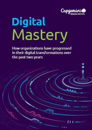 Report Capgemini: Digital Mastery