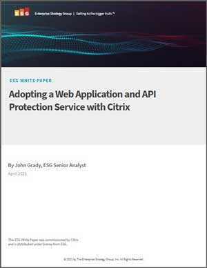 Whitepaper: Adopting a Web Application and API Protection Service with Citrix