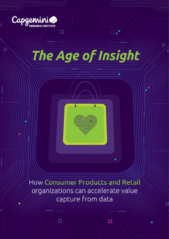 The age of insight: How Consumer Products and Retail organizations can accelerate value capture from data